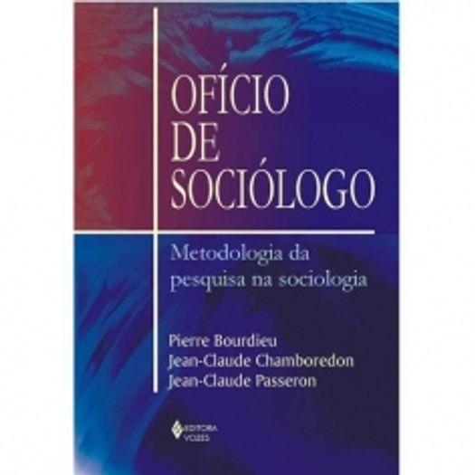 Oficio de Sociologo - Vozes