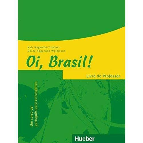 Oi, Brasil! - Livro do Professor - Hueber