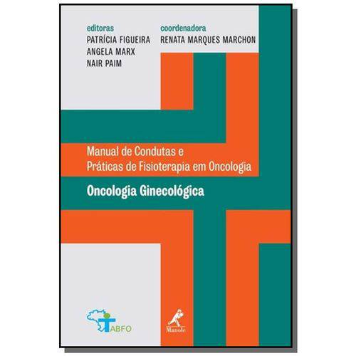 Oncologia Ginecologica: Manual de Condutas Pratica