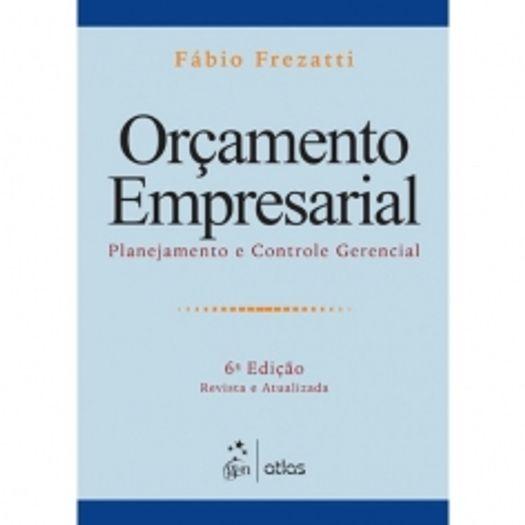 Orcamento Empresarial - Frezatti - Atlas