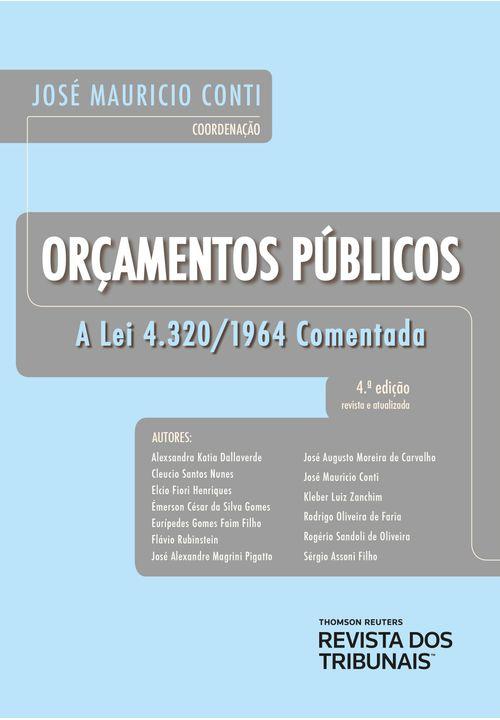 Orçamentos Públicos - a Lei 4.320/1964 Comentada 4 ºEdição
