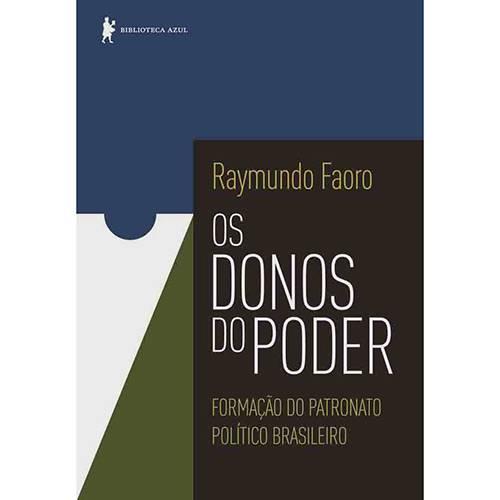 Os Donos do Poder : Formação do Patronato Político Brasileiro