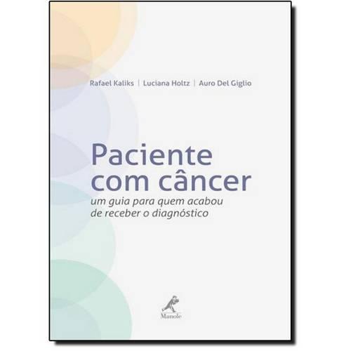 Paciente com Câncer: um Guia para Quem Acabou de Receber o Diagnóstico