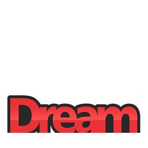 Palavras Letras em Alto Relevo Dream