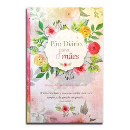Pão Diário para Mães| Publicações Pão Diário