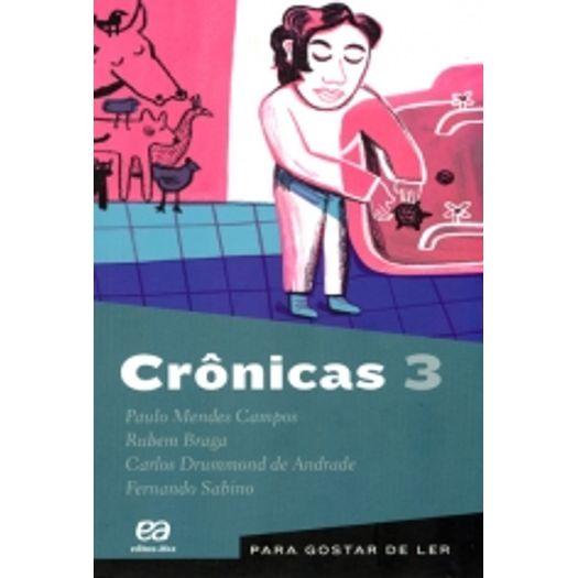Para Gostar de Ler Vol 03 - Crônicas 03