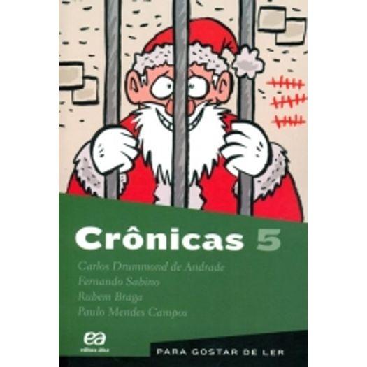 Para Gostar de Ler Vol 05 - Crônicas
