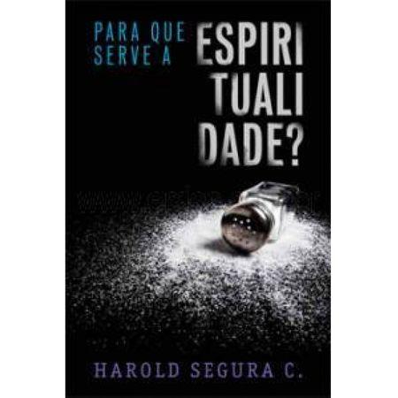 Para que Serve a Espiritualidade?