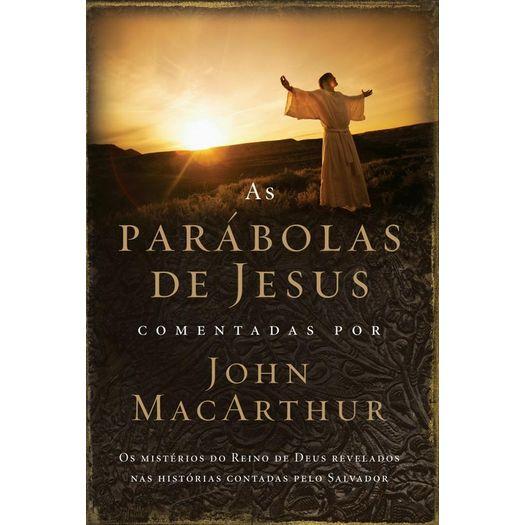 Parabolas de Jesus Comentadas por John Macarthur - Thomas Nelson