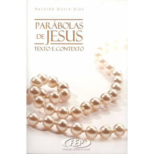 Parábolas de Jesus - Texto e Contexto
