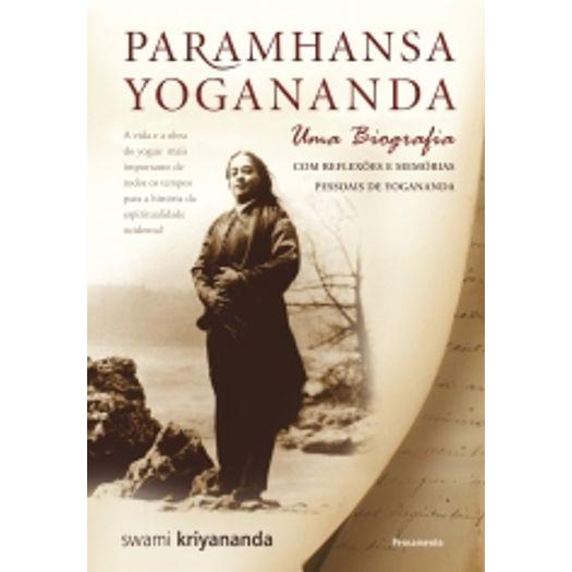 Paramhansa Yogananda - uma Biografia - Pensamento