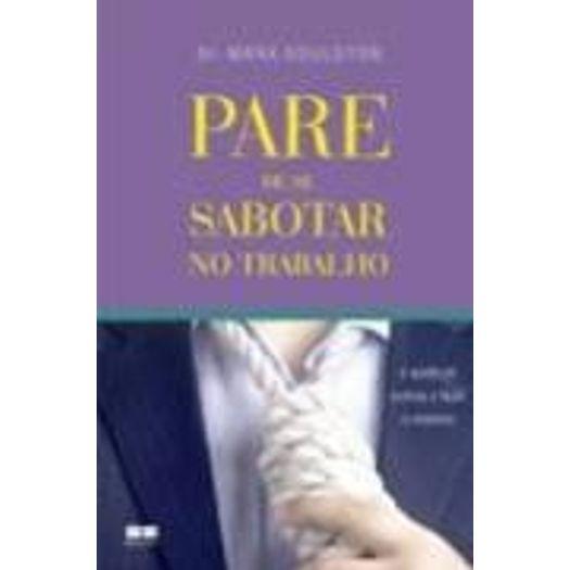 Pare de se Sabotar no Trabalho - Best Seller