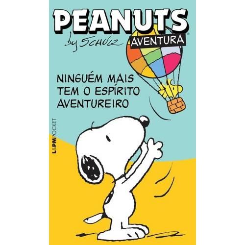 Peanuts: Ninguem Mais Tem o Espirito Aventureiro (Pocket)