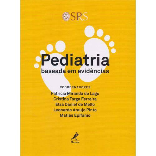 Pediatria Baseada em Evidencias