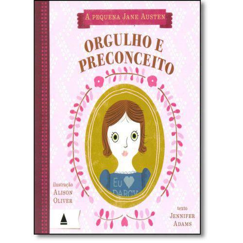 Pequena Jane Austen: Orgulho e Preconceito