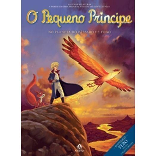 Pequeno Principe no Planeta do Passaro de Fogo, o - Vol 2 - Amarilys