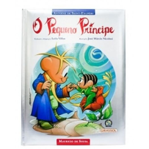 Pequeno Principe, o - Turma da Monica - Girassol