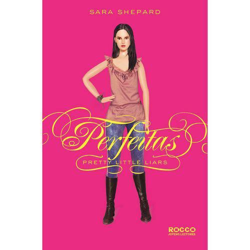 Perfeitas - Pretty Little Liars