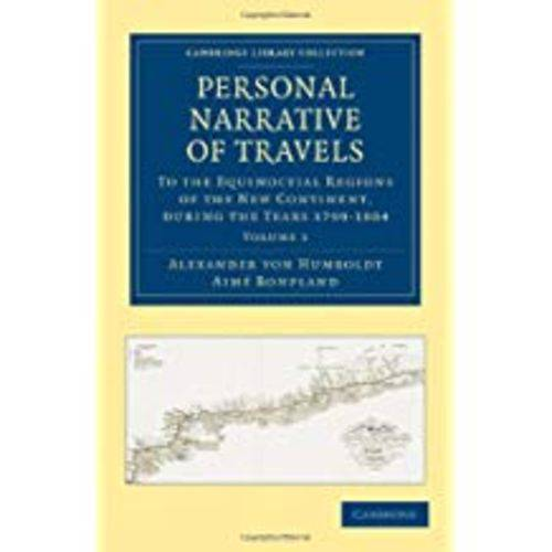 Personal Narrative Of Travels - Volume 1
