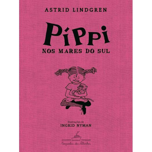 Pippi Nos Mares do Sul - Cia das Letrinhas