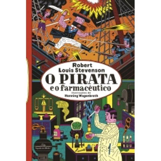 Pirata e o Farmaceutico, o - Cia das Letrinhas
