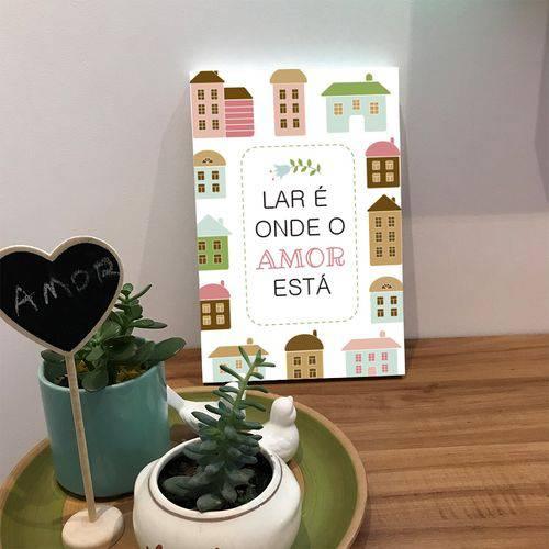 Placa de Bancada Decorativa Lar é Onde o Amor Está
