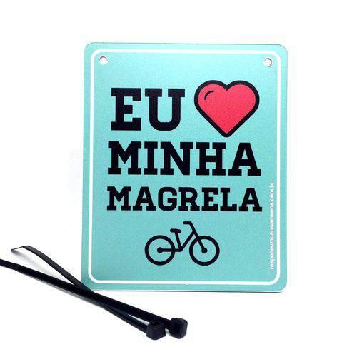 """Placa de Sinalização para Bicicleta: """"Eu Amo Minha Magrela"""""""