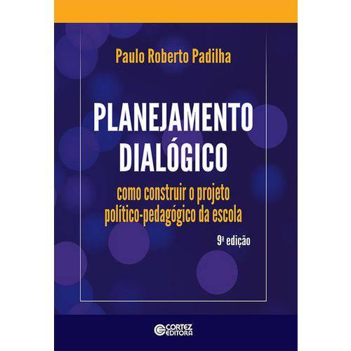 Planejamento Dialogico - Cortez