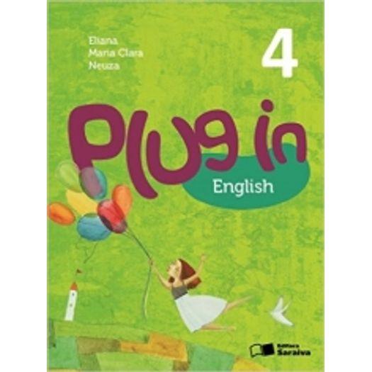 Plug In English 4 Ano - Saraiva