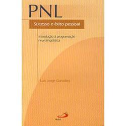 PNL: Sucesso e Êxito Pessoal - Introdução à Programação Neurolinguística