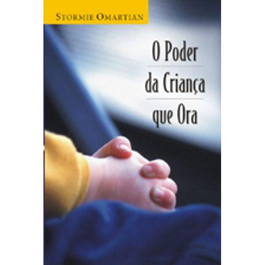 Poder da Crianca que Ora, o - Mundo Cristao
