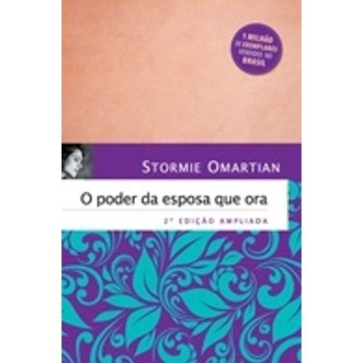 Poder da Esposa que Ora, o - Brochura - Mundo Cristao