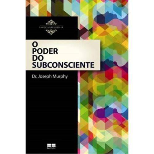 Poder do Subconsciente, o - (best Seller)