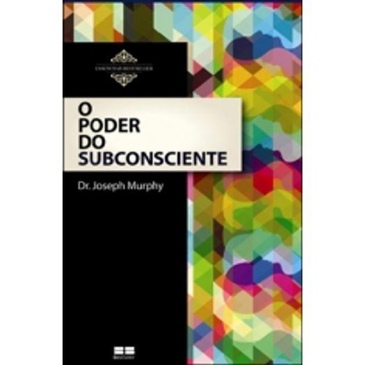 Poder do Subconsciente, o - Best Seller