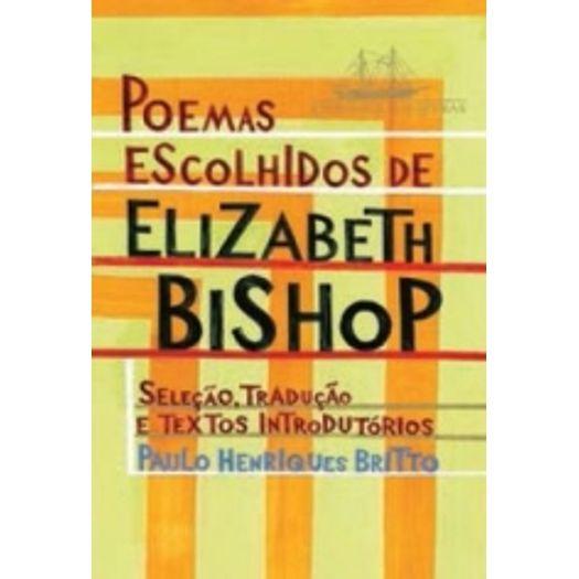 Poemas Escolhidos de Elizabeth Bishop - Cia das Letras