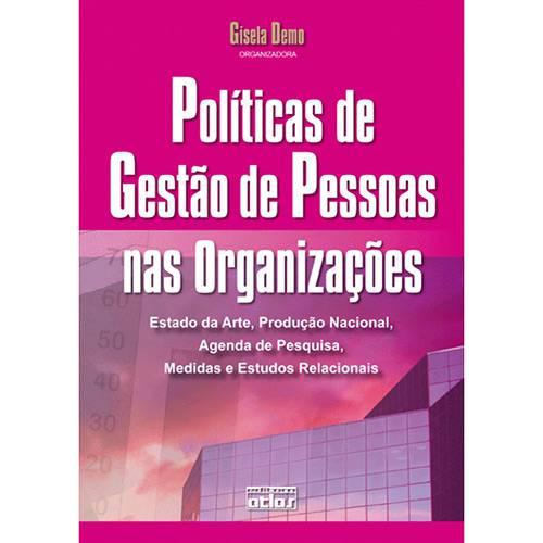 Políticas de Gestão de Pessoas Nas Organizações: Estado da Arte, Produção Nacional, Agenda de Pesquisa, Medidas e Estudos Relacionais
