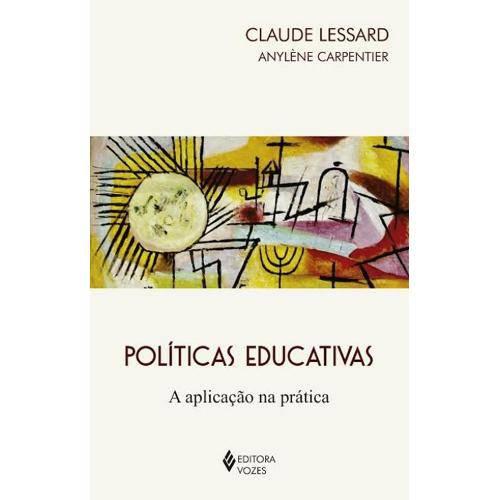 Políticas Educativas - a Aplicacao na Pratica