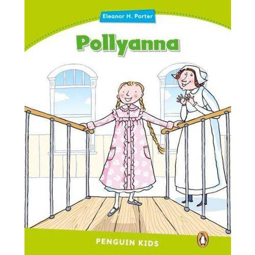 Pollyanna - Penguin Kids - Reader