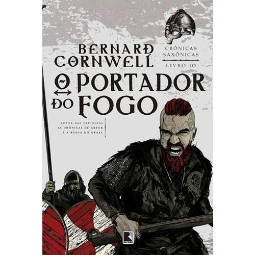 Portador do Fogo, o - Vol. 10 - Cronicas Saxonicas)