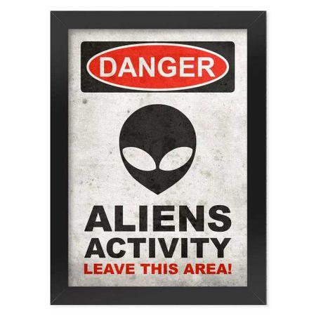 Pôster com Moldura Danger Aliens Activity
