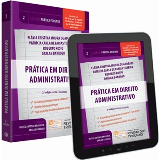 Pratica em Direito Administrativo - Vol 2 - Rt