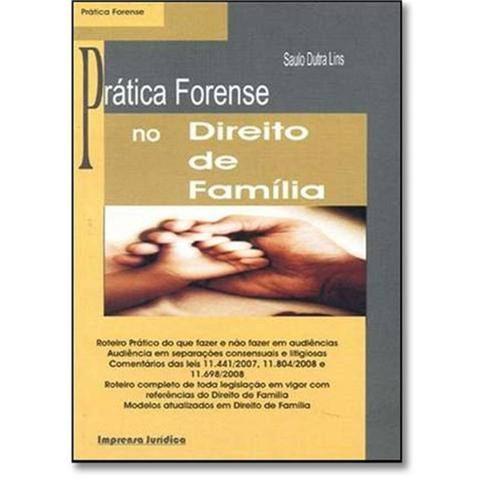 Prática Forense no Direito de Família