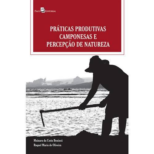Práticas Produtivas Camponesas e Percepção de Natureza
