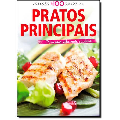 Pratos Principais - Coleção - 100 Calorias