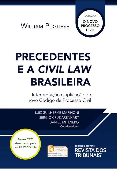 Precedentes e a Civil Law Brasileira