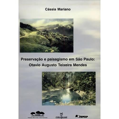 Preservação e Paisagismo em São Paulo: Otávio Augusto Teixeira Mendes