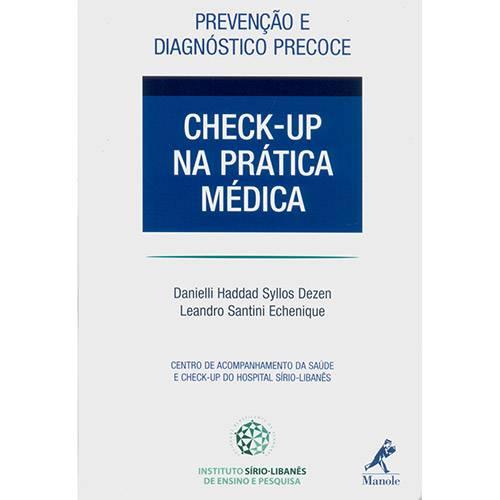 Prevenção e Diagnóstico Precoce: Check-up na Prática Médica