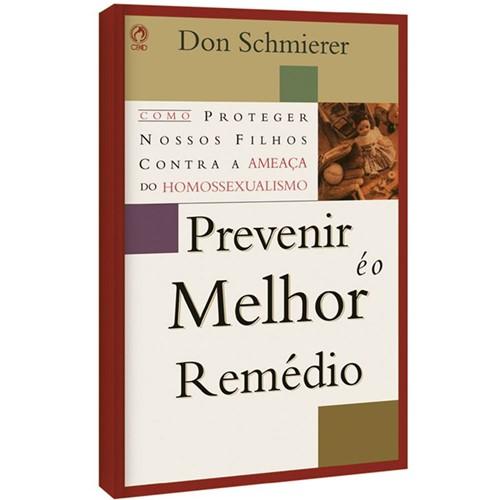 Prevenir é o Melhor Remédio