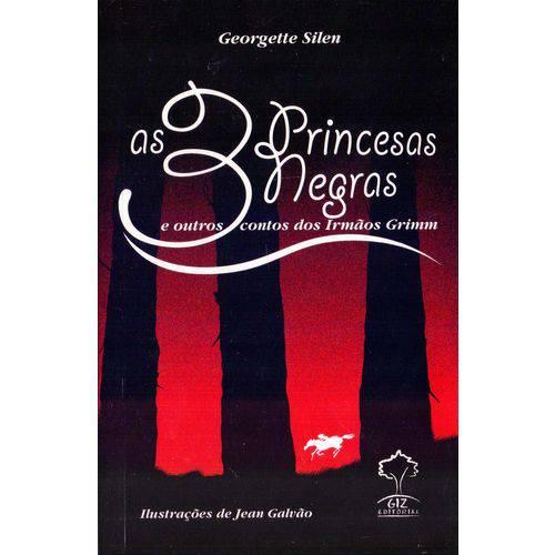 3 Princesas Negras, as