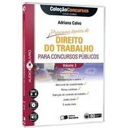 Principais Tópicos de Direito do Trabalho para Concursos Públicos: Coleção Concursos Audiolivro - Vol. III
